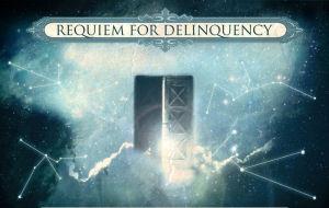 Requiem for Delinquency