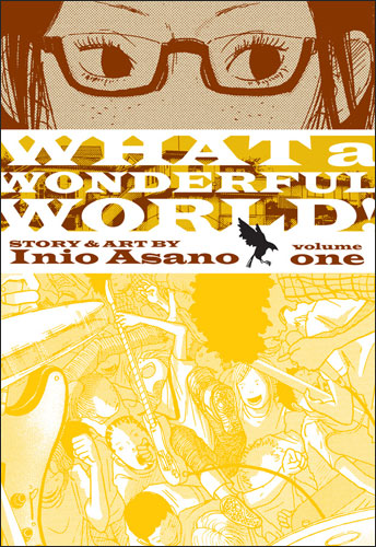 """What a Wonderful World!"" vol 1 by Inio Asano"